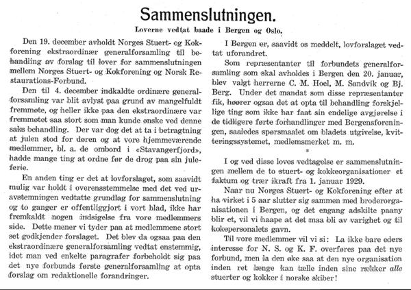 Sammenslutningen<BR> Loverne vedtat baade i Bergen og Oslo
