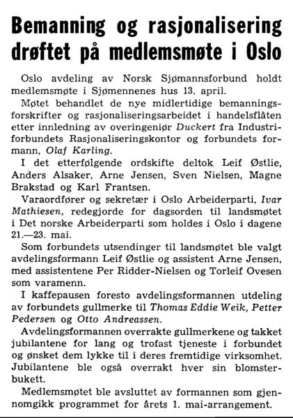 Bemanning og rasjonalisering drøftet på medlemsmøte i Oslo